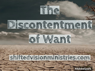 The Discontentment of Want: What am I pursuing?