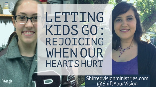 Releasing our Kids: How do we Rejoice when our Hearts Hurt?