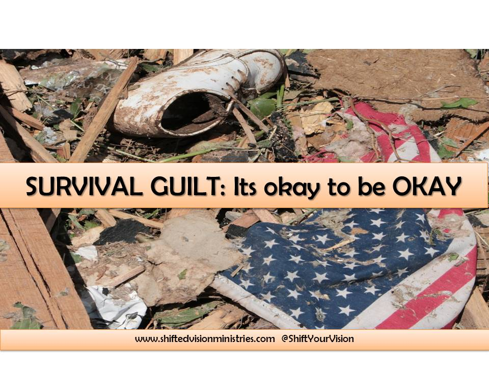 SURVIVOR GUILT: It's Okay to be Okay!